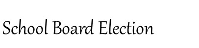 School Board Election Notice